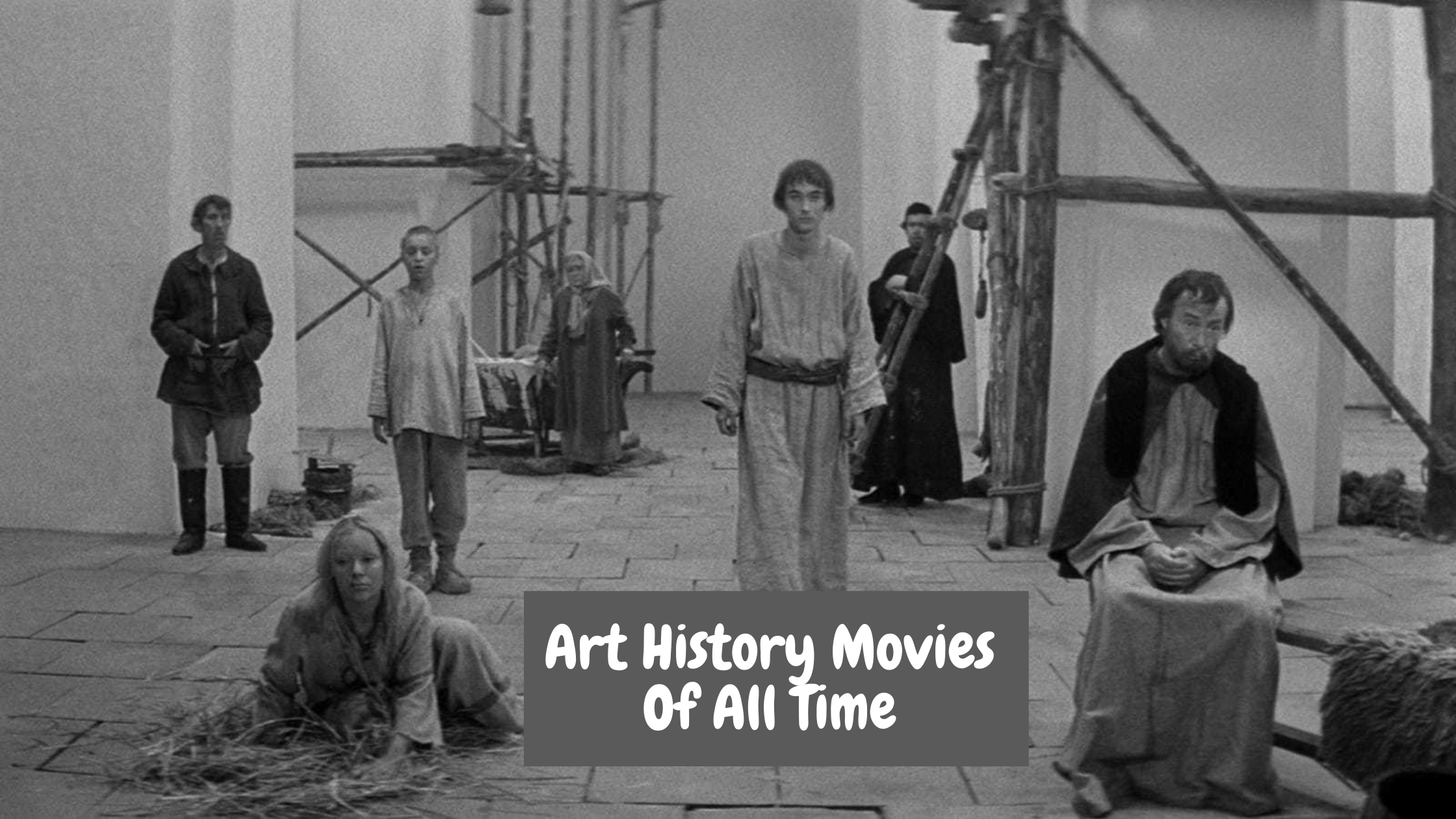Art History Movies Of All Time