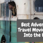Best Adventure Travel Movies Like Into the Wild